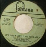 It's Just A Little Bit Too Late / Long Time Comin' - Wayne Fontana & The Mindbenders