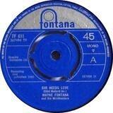 She Needs Love / Like I Did - Wayne Fontana & The Mindbenders