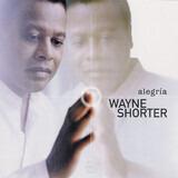 Alegría - Wayne Shorter