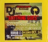 Anything Goes / Top Shotter - Sean Paul & Mr. Vegas Capone -N- Noreaga