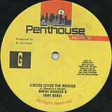 Cross Over The Bridge - Wayne Wonder & Tony Rebel