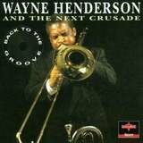 Wayne Henderson and the next crusade