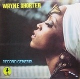 Second Genesis - Wayne Shorter