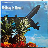 Hawaii Calls: Holiday In Hawaii - Webley Edwards