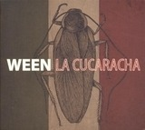 LA Cucaracha -Coloured- - Ween