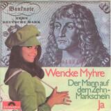 Der Mann Auf Dem Zehnmarkschein / Ja - Wencke Myhre