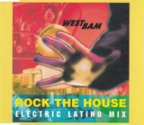 Rock The House (Electric Latino Mix) - WestBam