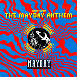The Mayday Anthem - Westbam
