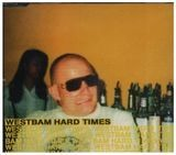 Hard Times - WestBam