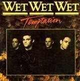 Temptation - Wet Wet Wet