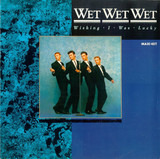Wishing I Was Lucky - Wet Wet Wet