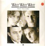 Sweet Surrender - Wet Wet Wet