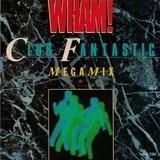 Club Fantastic Megamix - Wham!