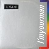 I'm Your Man - Wham!