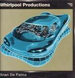 Brian de Palma - Whirlpool Productions