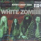 Astro-Creep:2000 Songs.. - White Zombie