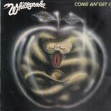 Come an' Get It - Whitesnake
