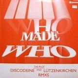 The Plot (Discodeine And Lützenkirchen Rmxs) - WhoMadeWho