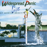 Live at Myrtle Beach - Widespread Panic