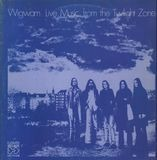 Live Music from the Twilight Zone - Wigwam