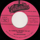 Be Thankful For What You Got / I'm Doin' Fine Now - William DeVaughn / New York City