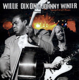 Spoonful Of Blues - Willie Dixon & Johnny Winter