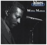 Blues Classics - Willie Mabon