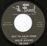 Got To Have Some / Why Did It Happen To Me - Willie Mabon
