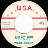 Just Got Some / That's No Big Thing - Willie Mabon
