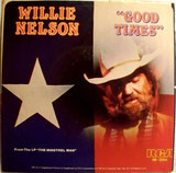 Good Times - Willie Nelson