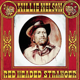 Red Headed Stranger - Willie Nelson