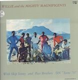 Willie& the Mighty Magnificents