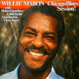 Chicago Blues Session! - Willie Mabon