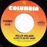 Always on My Mind - Willie Nelson