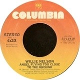 Angel Flying Too Close To The Ground / I Guess I've Come To Live Here In Your Eyes - Willie Nelson
