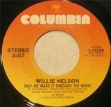 Help Me Make It Through The Night / The Pilgrim: Chapter 33 - Willie Nelson