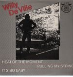 Heat Of The Moment - Willy DeVille