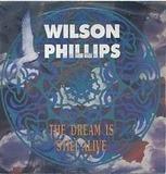The Dream Is Still Alive - Wilson Phillips