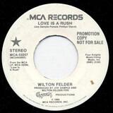Love Is a Rush - Wilton Felder
