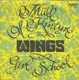 Mull Of Kintyre / Girls School - Wings