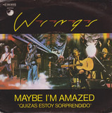 Maybe I'm Amazed - Wings