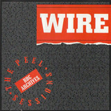 The Peel Sessions - Wire