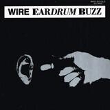Eardrum Buzz - Wire
