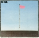 Pink Flag - Wire