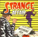 Strange Affair - Wishbone Ash Featuring Robbie France & Ray Weston