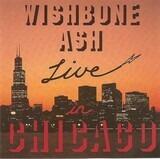 Live In Chicago - Wishbone Ash