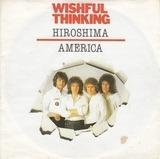 Hiroshima / America - Wishful Thinking