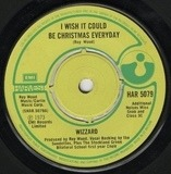 I Wish It Could Be Christmas Every Day - Wizzard