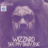 See My Baby Jive - Wizzard