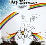 Die Welt Ist Schön - Wolf Biermann